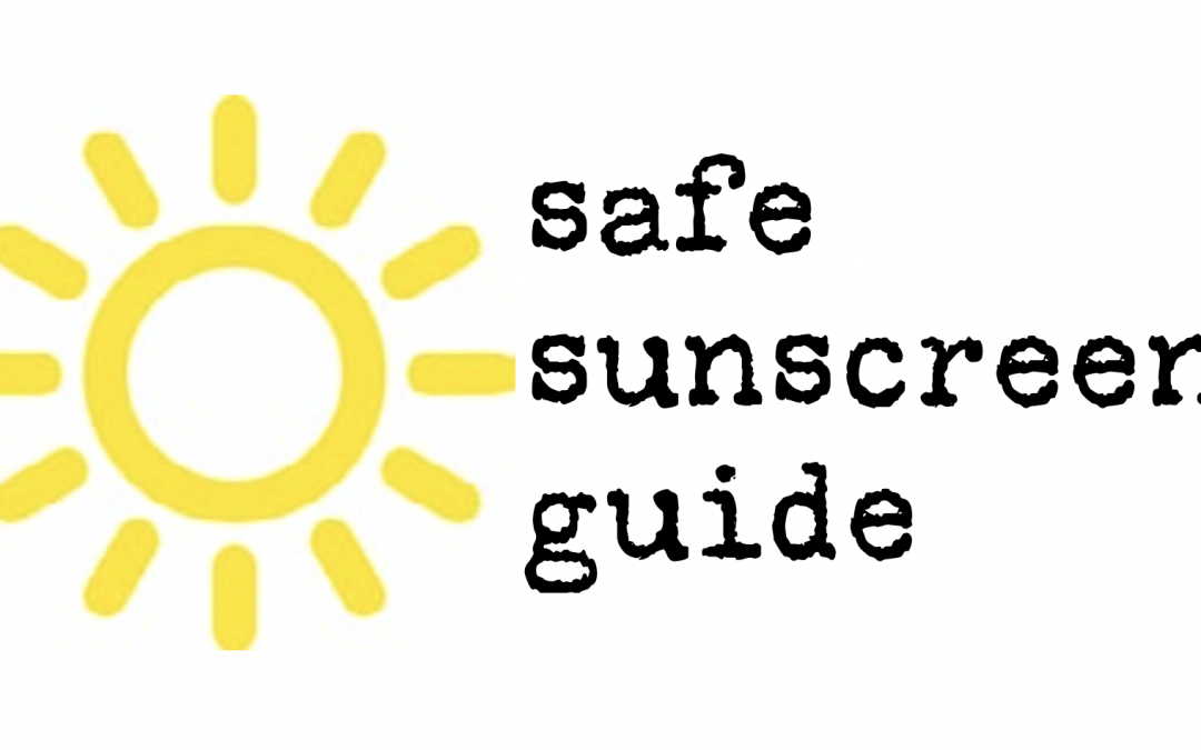 Safe Sunscreen Guide