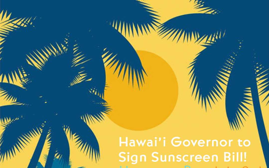 Governor Ige to Sign Sunscreen Bill