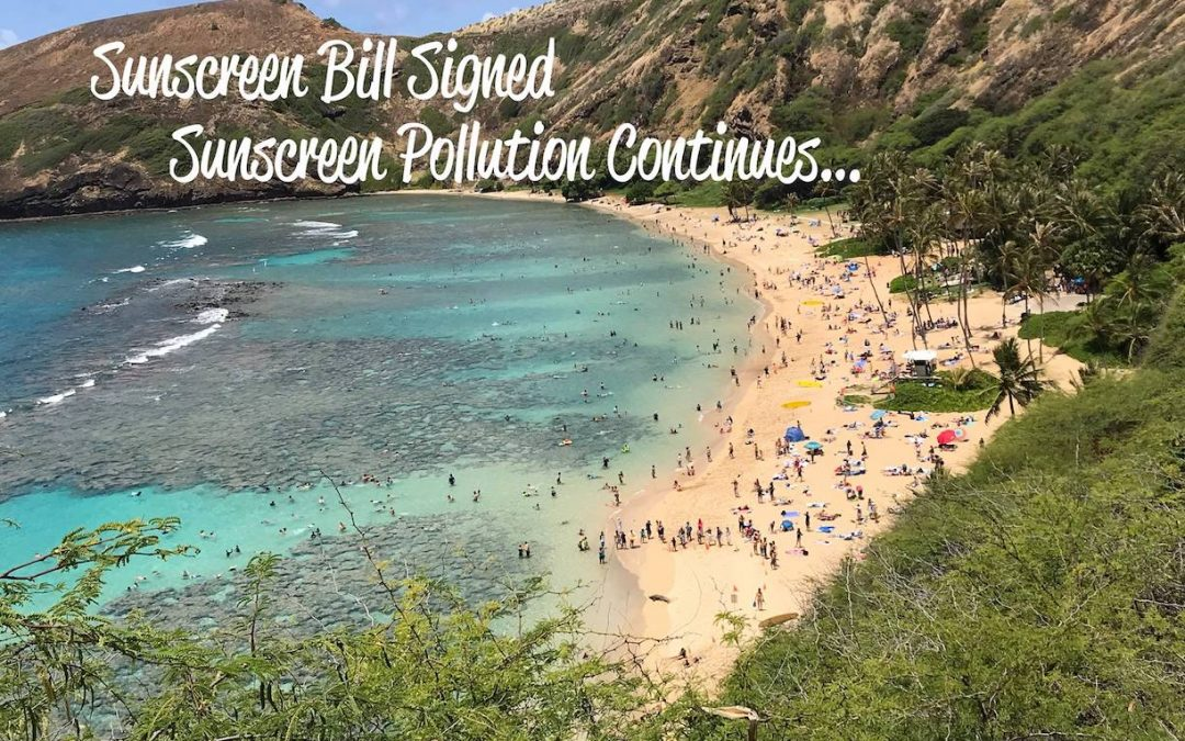 Hawai'i Sunscreen Bill Signing One Year Later…3 min read